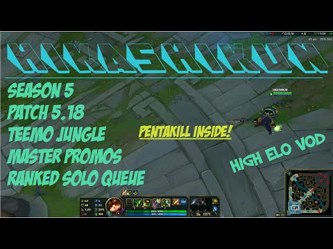 [Patch 5.18] - [Ranked Solo] - [Master's Promotions] - [Teemo Jungle]