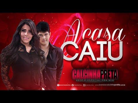 A Casa Caiu - Calcinha Preta 2014 (Oficial)
