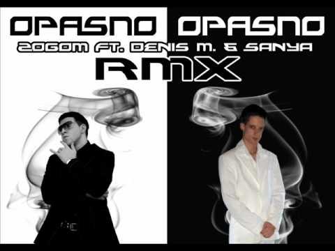 ft. Denis M.& Sanya - Opasno Opasno [ Ti znas ]*(serbian R'n'B/Rep
