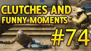 CS GO Funny Moments and Clutches #74 CSGO - Duration: 4:38.