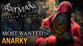 Batman: Arkham Origins Anarky (Most Wanted Walkthrough