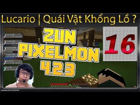 Zun Pixelmon Tập 16 Lucario | Quái Vật Khổng Lồ ?