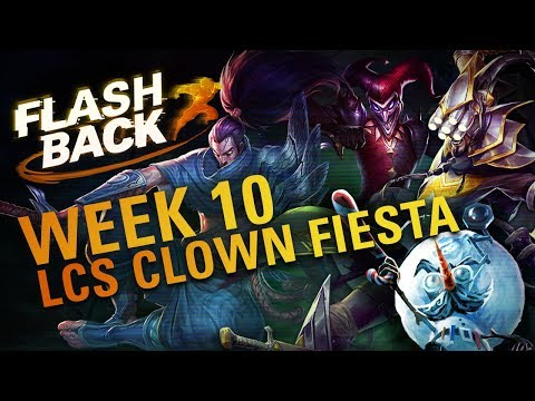 FLASHBACK // LCS Clown Fiesta (EU LCS Week 10)