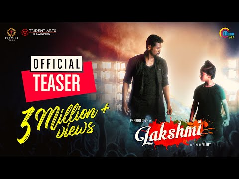 Lakshmi Tamil Movie Teaser