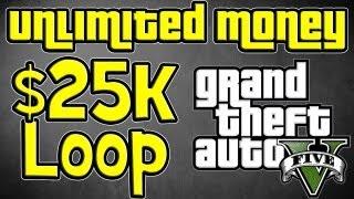 GTA 5 Unlimited Money Glitch $25k Loop, Not $12k GTA