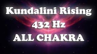 Kundalini Rising (432 Hz) ALL CHAKRA Awakening/Tuning Simultaneously (30 minute)