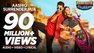 Aashiq Surrender Hua Video Song | Varun, Alia