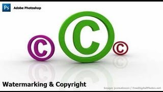 Photoshop Watermarking & Copyrighting Your Images