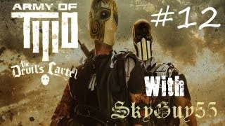 Army of Two: The Devils Cartel Playthrough Part 12