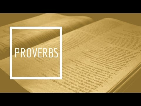 (10) Proverbs - Conclusion