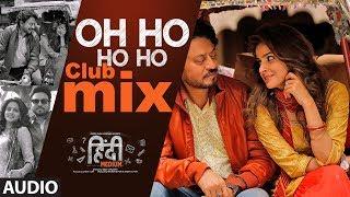 Oh Ho Ho Ho Club Mix Sukhbir Video HD Download New Video HD