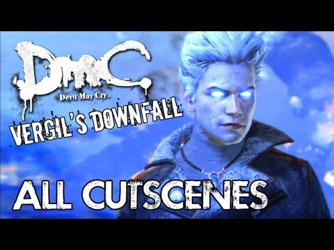 Devil May Cry - Vergil's Downfall - All Cutscenes Movie TRUE-HD QUALITY