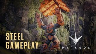 Paragon - Steel Gameplay Highlights