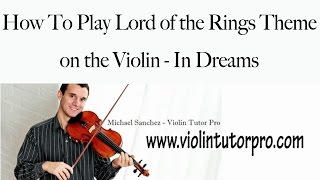 Learn How To Play Lord Of The Rings Theme On The Violin