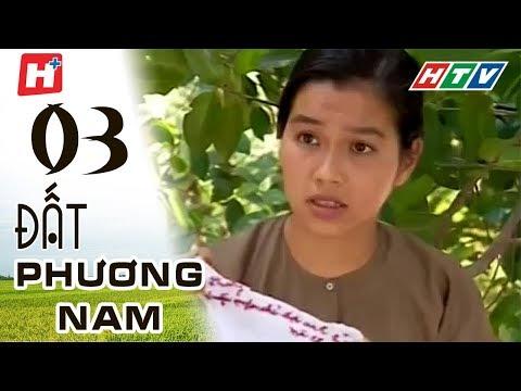 Đất Phương Nam - phim Việt Nam Tập 03
