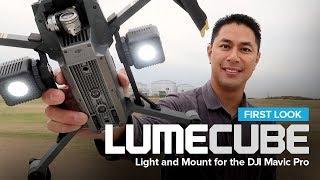 First Look : Lume Cube mounts on the DJI Mavic Pro