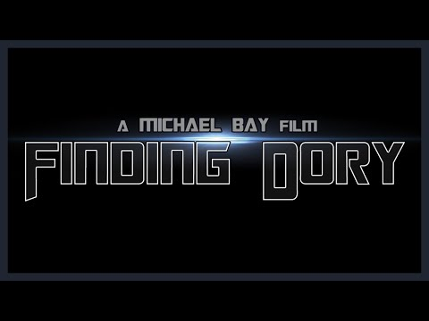 FINDING DORY | Michael Bay