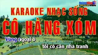Karaoke Nhạc Sống - Cô Hàng Xóm ( Vùng Ngoại Ô ) Beat chất lượng cao