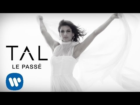 image video  TAL - Le Passé [Clip Officiel]