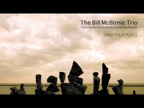 Bill McBirnie - Canadian Jazz Flutist - Sample Track from FIND YOUR PLACE - Online Lessons