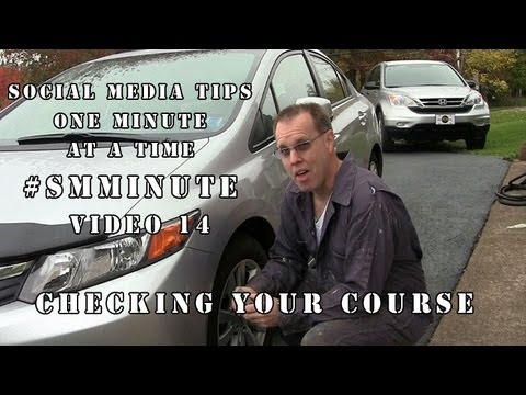 Social Media Minute - Video 14 - Is your social media on course?
