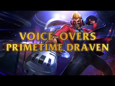 draven voice draven voice english league of legends. Black Bedroom Furniture Sets. Home Design Ideas