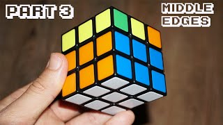 How To Solve A Rubik's Cube Part 3 Middle Layer Edges
