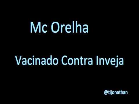 Mc Orelha - Vacinado Contra a Inveja