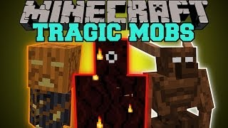 Minecraft: TRAGIC MOBS (TONS OF CHALLENGING MOBS