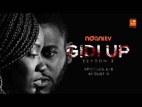 Gidi Up Teaser - Episode 6, 7 and 8