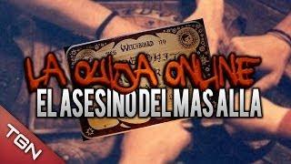 LA OUIJA ONLINE: EL ASESINO DEL MÁS ALLÁ