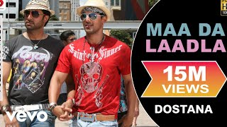 Maa Da Laadla - Dostana HD Video Song