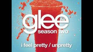 Glee I Feel Pretty / Unpretty