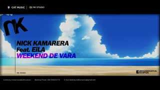 Nick Kamarera ft. Eila - Weekend de Vara