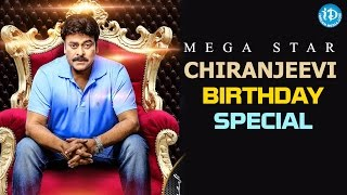 Close Look On Chiranjeevi's All Time Classics || Megastar Chiranjeevi Birthday Special