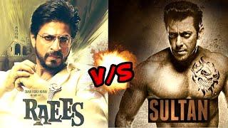 SRK's Raees Will Beat Salman's Sultan ?
