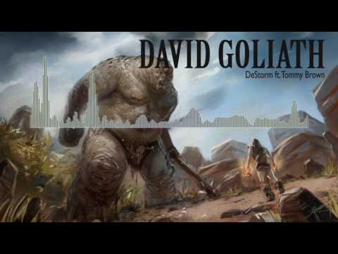 Destorm - David Goliath ft. Tommy Brown (audio)