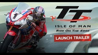TT Isle of Man - Launch Trailer