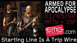 ARMED FOR APOCALYPSE - The Starting Line Is A Trip Wire (live)