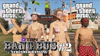 "GTA 5 Online ""GTA V Online Bang Bus #2 SB "" Gameplay"