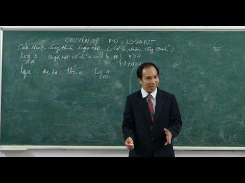 Video cách thuộc công thức logarit rất hấp dẫn Thầy Nguyễn Văn Cam