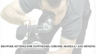 Browser Settings For Download Google Chrome Mozilla