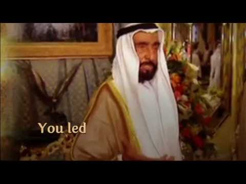 Sheikh Zayed Bin Sultan Al Nahyan - Arabian Legend (Poem)