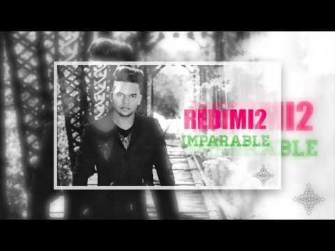 IMPARABLE (Audio) REDIMI2 @realredimi2
