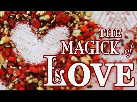 The Magick of Love, Attracting Love & Self Love ~ The White Witch Parlour