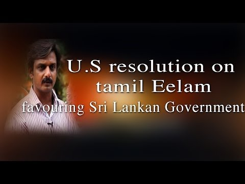 U.S resolution on tamil Eelam favouring Sri Lankan Government - Redpix 24x7
