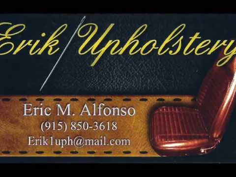 10 % off at ERIK UPHOLSTERY in El Paso, Tx if you mention this video
