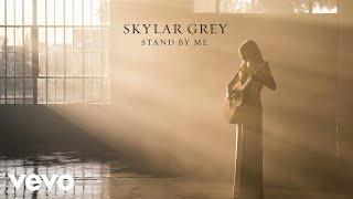 Skylar Grey - Stand By Me (Audio)