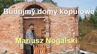 Porozmawiajmy.TV - Budujmy domy kopułowe - Mariusz Nogalski