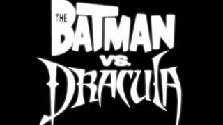 The Batman Vs. Dracula Track 1 Main Titles